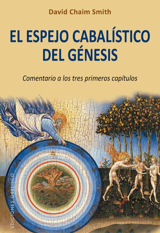 El espejo cabalístico del Génesis de David Chaim Smith