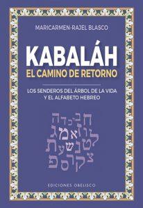 Kabbalah - El camino de retorno - Maricarmen Rajel Blasco