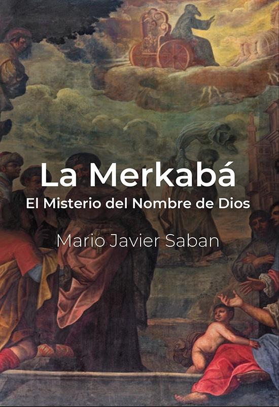 La Mekabá - El Misterio del Nombre de Dios - Mario Sabán