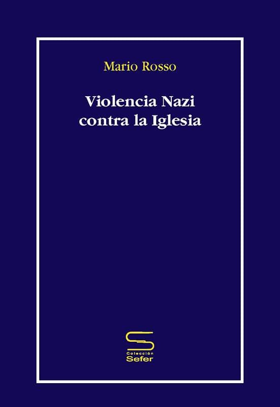 violencia nazi contra la iglesia